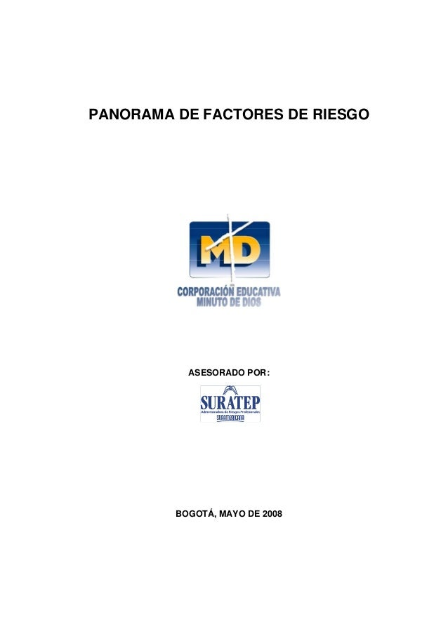 PANORAMA DE FACTORES DE RIESGO  ASESORADO POR:  BOGOTÁ, MAYO DE 2008