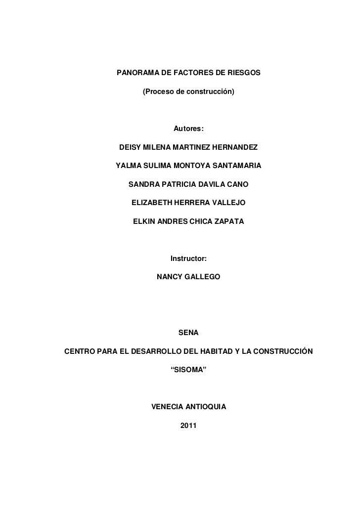 PANORAMA DE FACTORES DE RIESGOS<br />(Proceso de construcción)<br />Autores:<br />DEISY MILENA MARTINEZ HERNANDEZ<br />YAL...