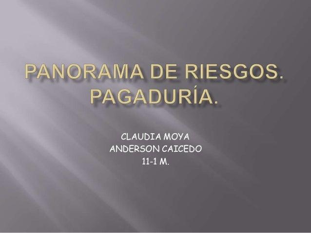 CLAUDIA MOYAANDERSON CAICEDO      11-1 M.