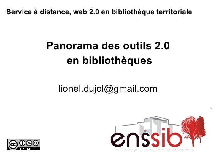 Service à distance, web 2.0 en bibliothèque territoriale   Panorama des outils 2.0 en bibliothèques [email_address]