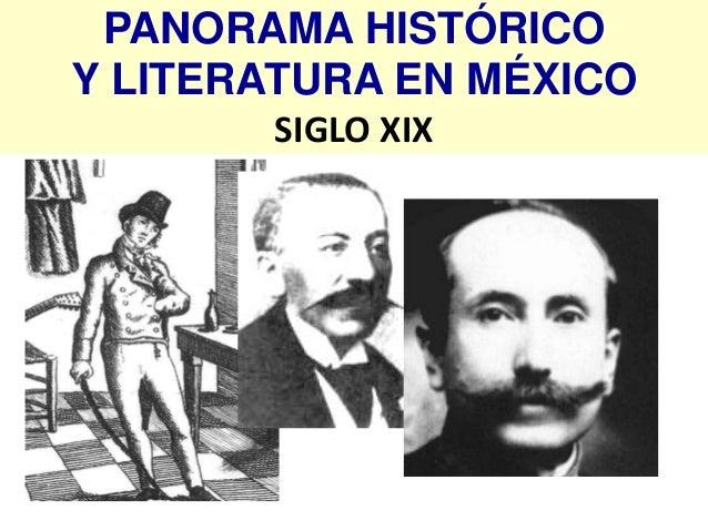 PANORAMA HISTÓRICOY LITERATURA EN MÉXICO       SIGLO XIX
