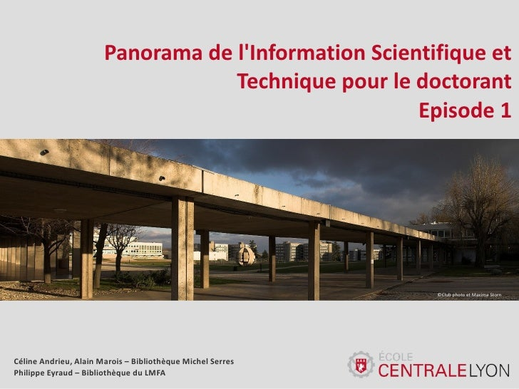 Panorama de lInformation Scientifique et                                   Technique pour le doctorant                    ...