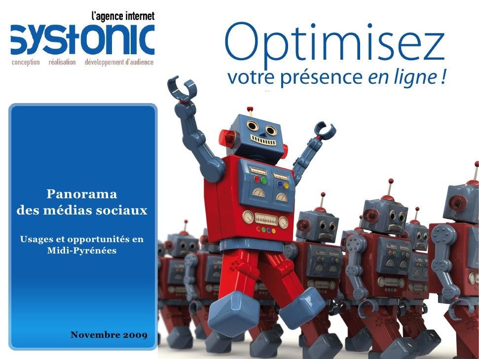 Panorama des médias sociaux  Usages et opportunités en      Midi-Pyrénées               Novembre 2009