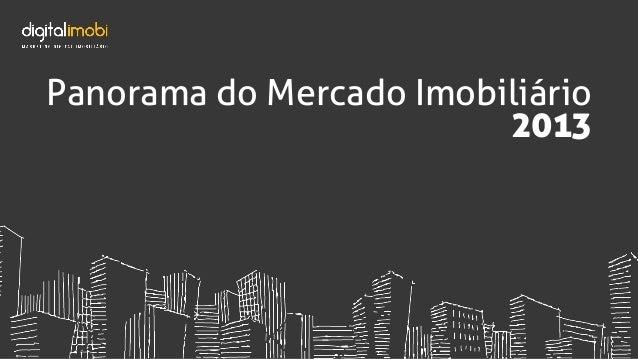 Panorama do Mercado Imobiliário 2013