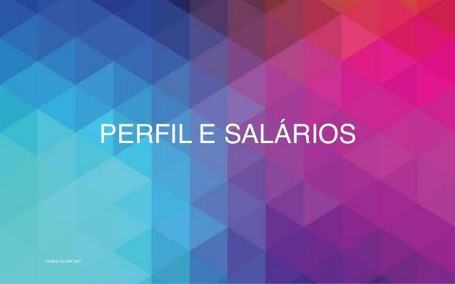 WORLD IA DAY 2017 PERFIL E SALÁRIOS