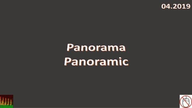 Panorama, Panoramic 04.2019