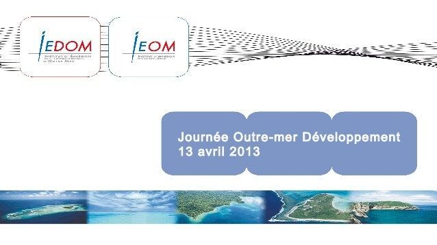 Journée Outre-mer Développement13 avril 2013