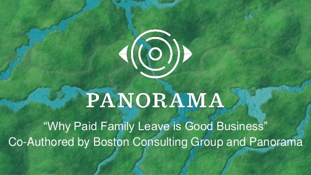 """Why Paid Family Leave is Good Business"" Co-Authored by Boston Consulting Group and Panorama"