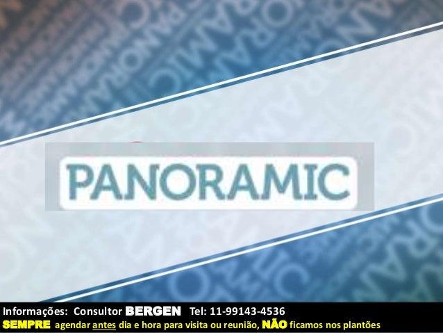 Informações: Consultor BERGEN Tel: 11-99143-4536  SEMPRE agendar antes dia e hora para visita ou reunião, NÃO ficamos nos ...