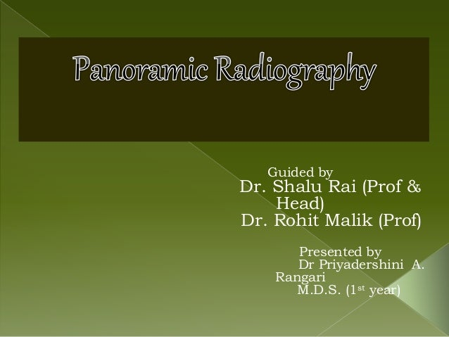 Guided by Dr. Shalu Rai (Prof & Head) Dr. Rohit Malik (Prof) Presented by Dr Priyadershini A. Rangari M.D.S. (1st year)