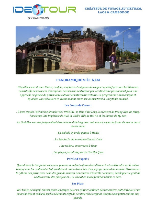 www.ideotour.com       CRÉATEUR DE VOYAGE AU VIETNAM, LAOS & CAMBODGE    PANORAMIQUE  VIÊT  NAM   L'équ...