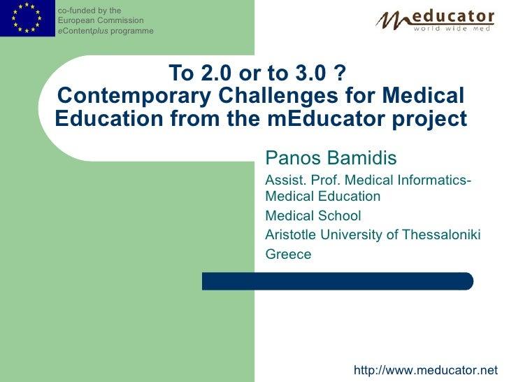 Panos Bamidis Assist. Prof. Medical Informatics-Medical Education Medical School Aristotle University of Thessaloniki Gree...