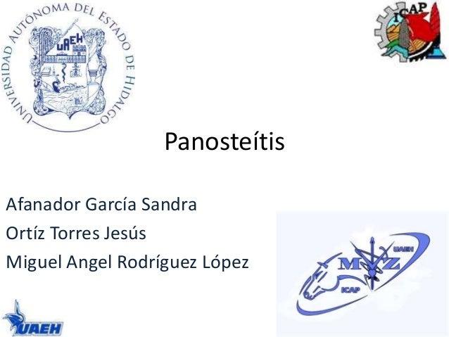 Panosteítis  Afanador García Sandra  Ortíz Torres Jesús  Miguel Angel Rodríguez López