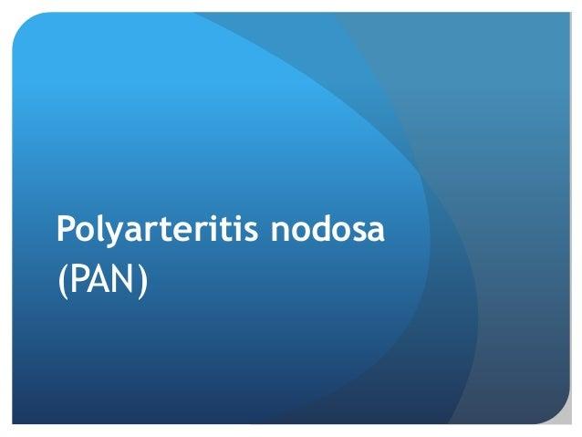 Polyarteritis nodosa (PAN)