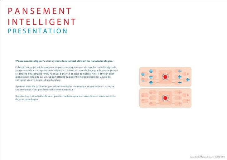 """PANSEMENT INTELLIGENT PRESENTATION     """"Pansement intelligent"""" est un système fonctionnel utilisant les nanotechnologies. ..."""