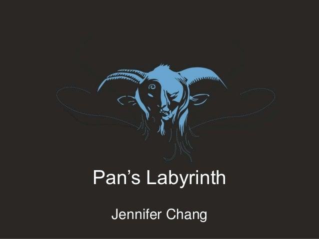 Pan's Labyrinth Jennifer Chang