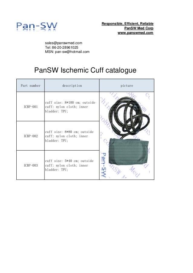 sales@panswmed.com Tel: 86-20-28961025 MSN: pan-sw@hotmail.com Part number description picture ICBP-001 cuff size: 8*100 c...