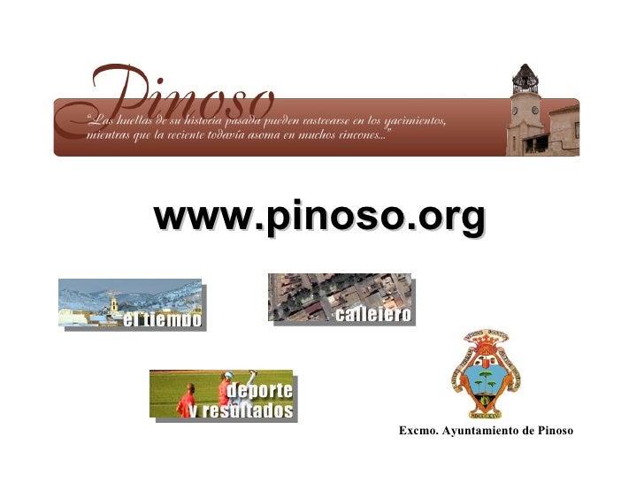 www.pinoso.org Excmo. Ayuntamiento de Pinoso