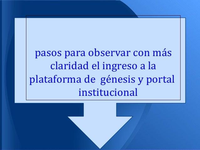 pasos para observar con más  PASO POR PASO PARA    claridad el ingreso a la    VER LA MISIÓNyYplataforma de génesis portal...