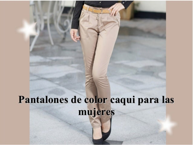 Pantalon Caqui Mujer Tienda Online De Zapatos Ropa Y Complementos De Marca