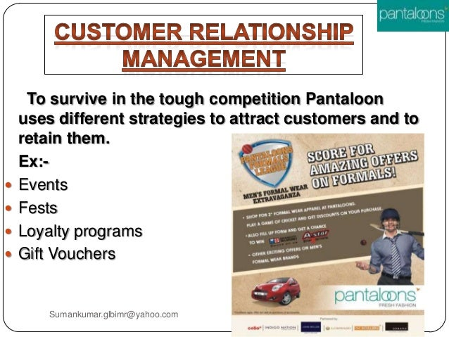 pantaloons customer loyalty programs Get to know about the milestones such as  pantaloons became the first retailer to  being india's largest and one of the strongest loyalty programs in.