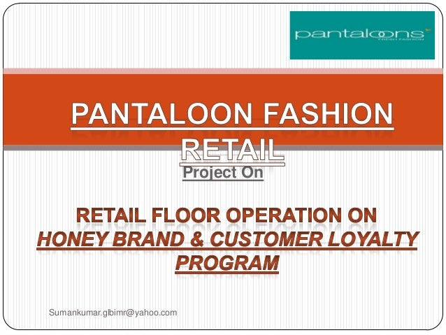 pantaloon retail analysis Organized retail market in india 2014-2018: pantaloons retail comparative analysis of organized retail and unorganized retail market in india 2013 and 2018.
