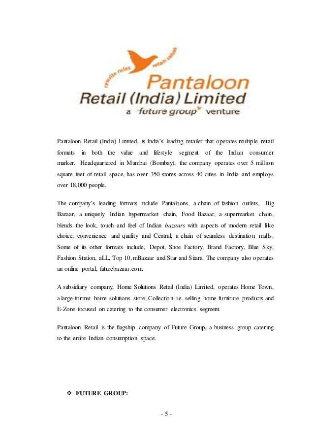 pantaloon retail indias leading retailers marketing essay Pantaloons is one of the leading fashion retail brands in india pantaloons offers apparel brands for men, women and kids along with apparel it also features accessories.