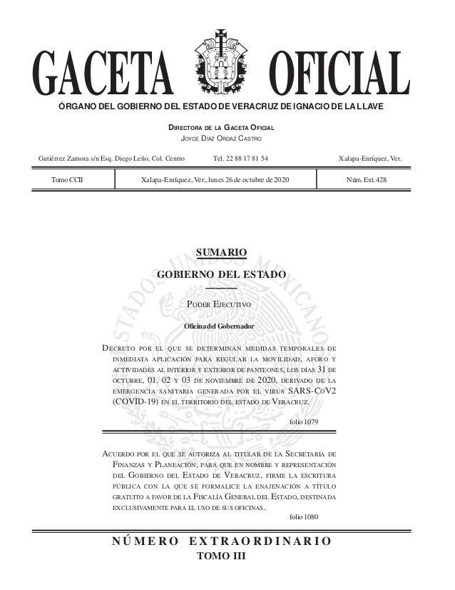 GACETA OFICIALÓRGANO DEL GOBIERNO DEL ESTADO DE VERACRUZ DE IGNACIO DE LALLAVE DIRECTORA DE LA GACETA OFICIAL JOYCE DÍAZ O...