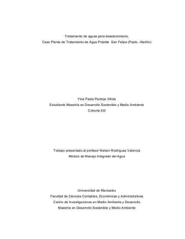 Tratamiento de aguas para abastecimiento. Caso Planta de Tratamiento de Agua Potable San Felipe (Pasto –Nariño) Yina Paola...