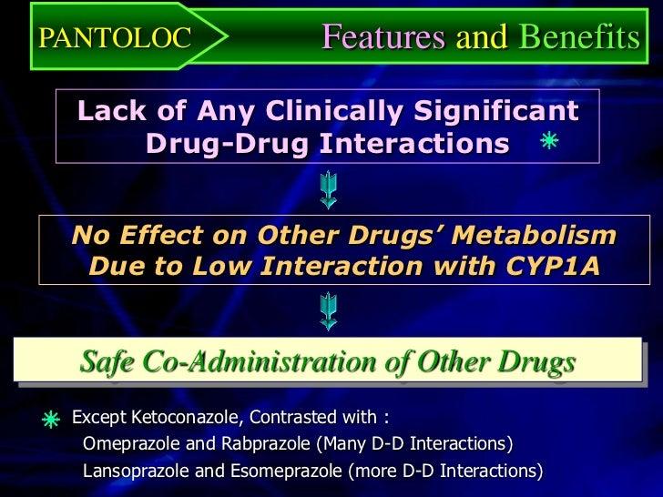 PANTOLOC                Features and Benefits  Feature       Physician Benefit          Patient BenefitPANTOLOC    Doctor,...