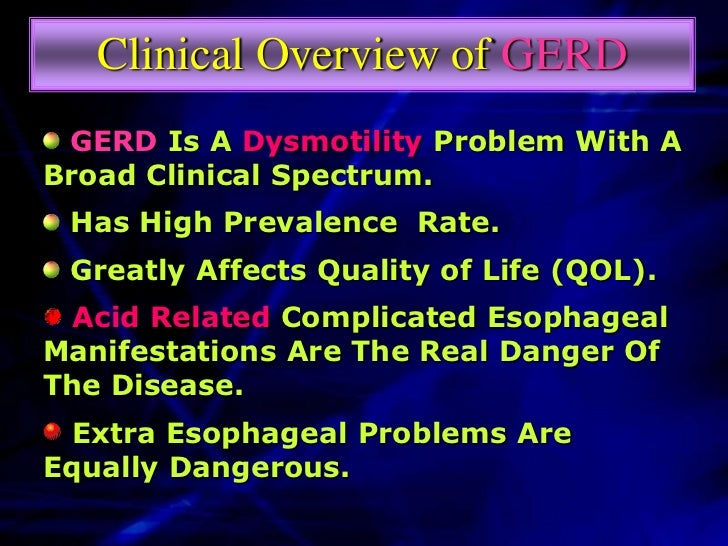 GERD    Pathogenesis   PathophysiologyClinical Manifestation