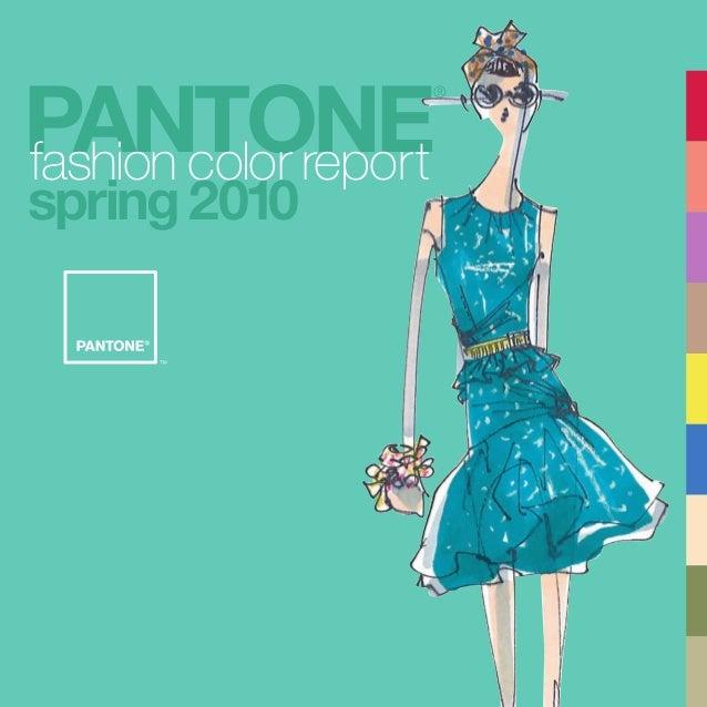PANTONE ® fashion color report spring2010