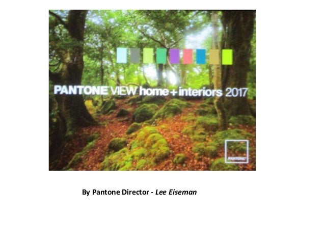 pantone color trends 2017 by lee eiseman