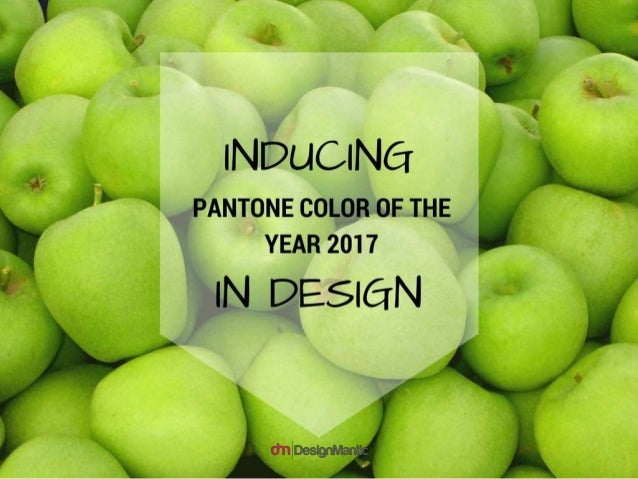 Inducing Pantone color of the year 2017 in Design