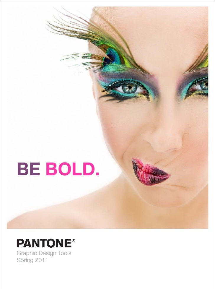 BE BOLD.Graphic Design ToolsSpring 2011