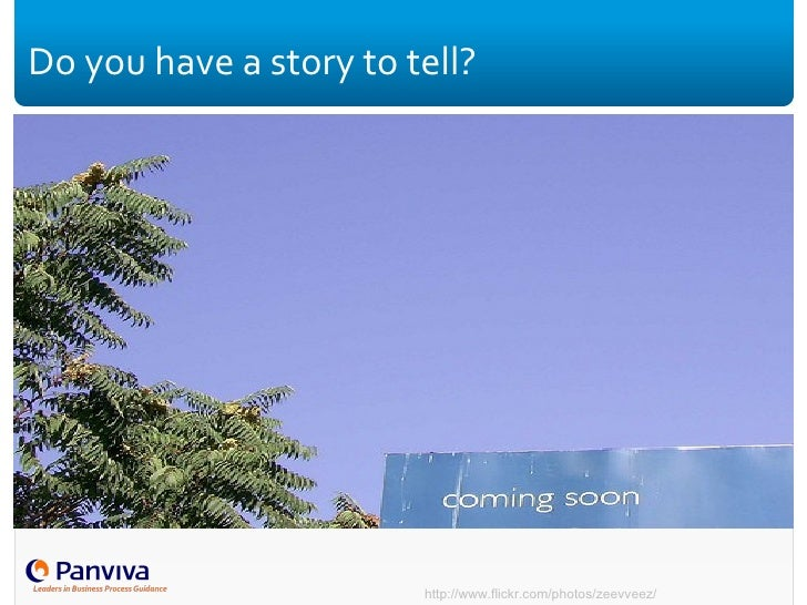 Do you have a story to tell? http://www.flickr.com/photos/zeevveez/