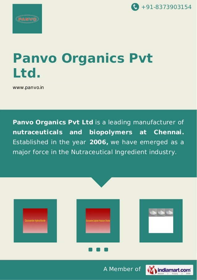 +91-8373903154  Panvo Organics Pvt  Ltd.  www.panvo.in  Panvo Organics Pvt Ltd is a leading manufacturer of  nutraceutical...
