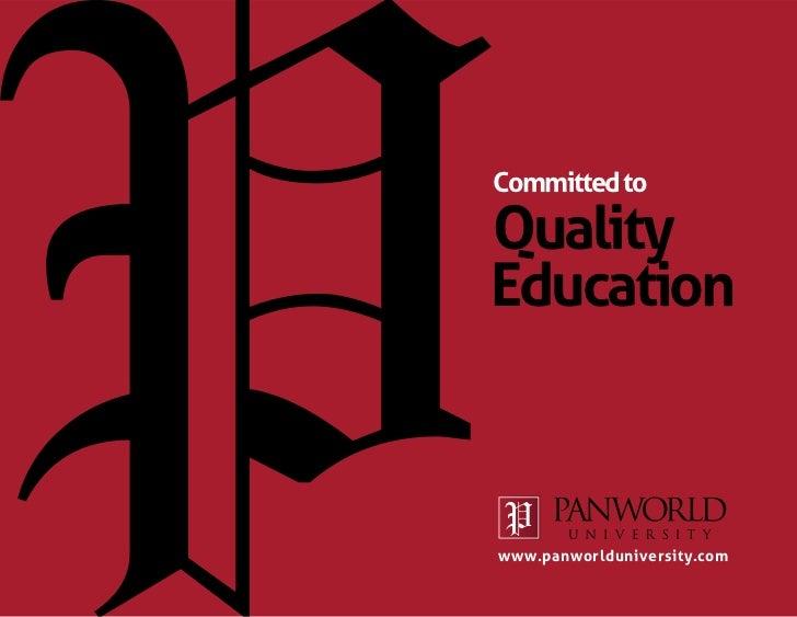 Committed toQualityEducationwww.panworlduniversity.com