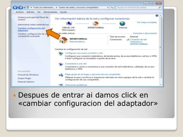    Despues de entrar ai damos click en    «cambiar configuracion del adaptador»