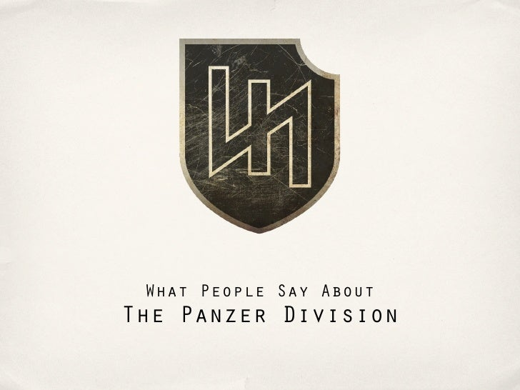 What People Say AboutThe Panzer Division