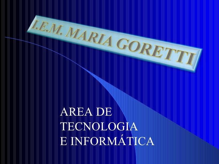 AREA DE TECNOLOGIA  E INFORMÁTICA