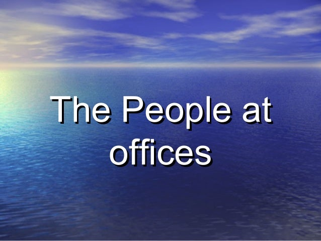 The People at   offices