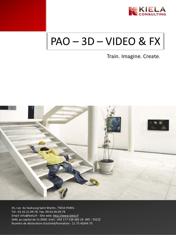 PAO – 3D – VIDEO & FX                                                                      Train. Imagine. Create.45, rue ...