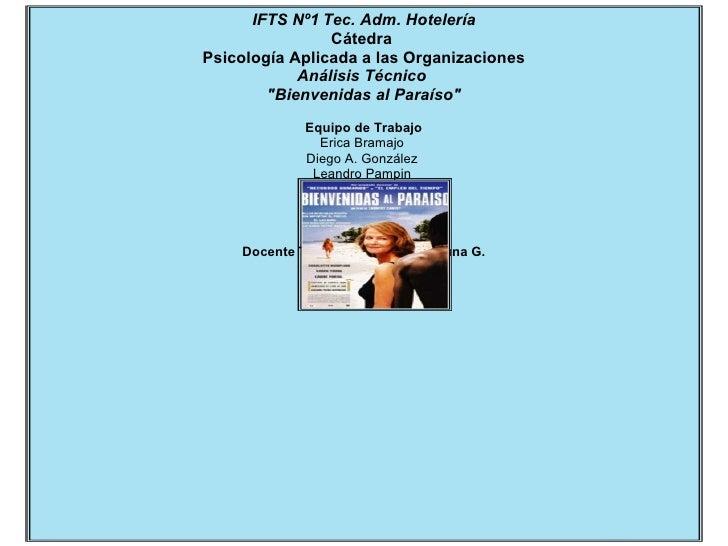 """IFTS Nº1   Tec. Adm. Hotelería Cátedra   Psicología Aplicada a las Organizaciones Análisis Técnico  """"Bienvenidas al P..."""