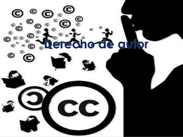 Los derechos del autor son :  Los derechos morales , derecho de integridad de la obra  Los derechos económicos , los d...
