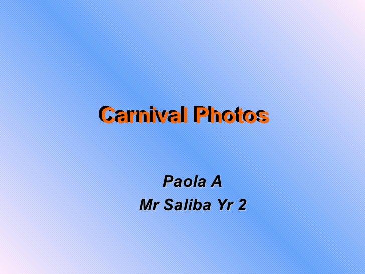 Carnival Photos Carnival Photos Paola A Mr Saliba Yr 2