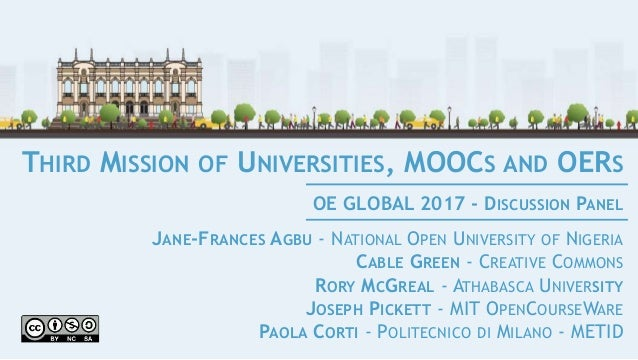 THIRD MISSION OF UNIVERSITIES, MOOCS AND OERS JANE-FRANCES AGBU - NATIONAL OPEN UNIVERSITY OF NIGERIA CABLE GREEN - CREATI...