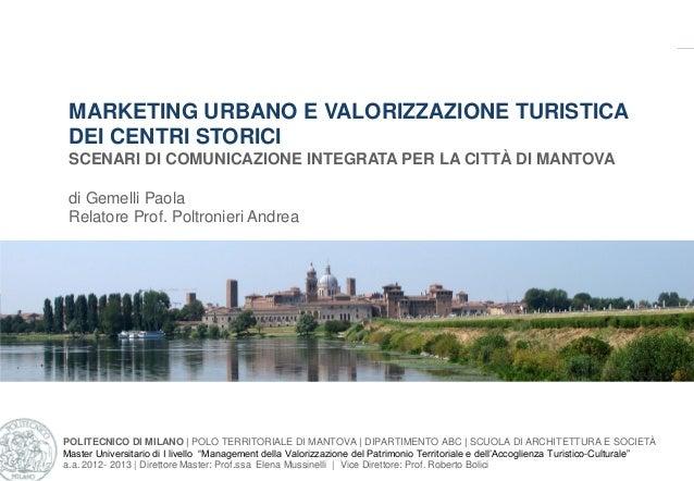 POLITECNICO DI MILANO | POLO TERRITORIALE DI MANTOVA | DIPARTIMENTO ABC | SCUOLA DI ARCHITETTURA E SOCIETÀ Master Universi...