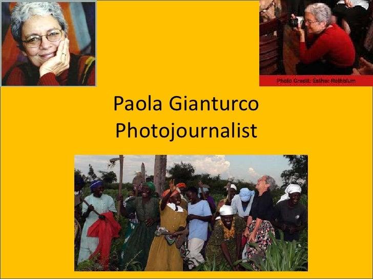 Paola Gianturco Photojournalist