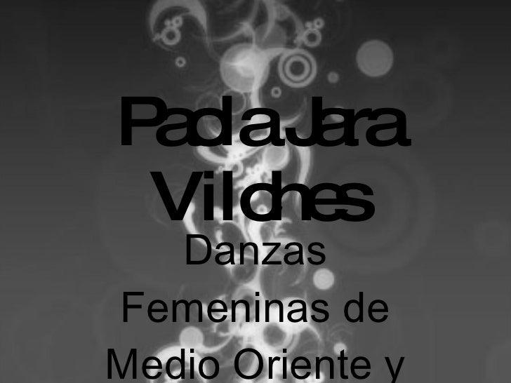 Paola Jara Vilches Danzas Femeninas de Medio Oriente y Norte de África